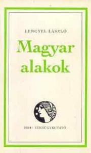 Lengyel László: Magyar alakok - Vatera.hu Kép
