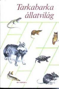 Schmidt-Tarnai-Veress: Tarkabarka állatvilág