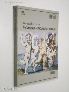 Perneczky Géza: Picasso - Picasso után (*91) - 500 Ft Kép