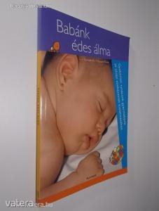 Gonzalo Pin, Rosario Genís: Babánk édes álma / Gyakorlati tanácsok gyermekünk jó alvási... (*79)