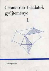 Geometriai feladatok gyűjteménye I.