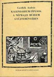 Kalendárium-típusok a Néprajzi Múzeum gyűjteményében