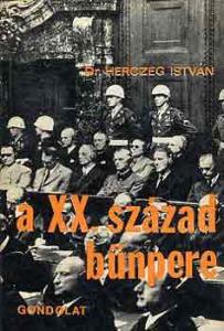 Dr. Herczeg István: A XX. század bűnpere