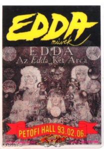 EDDA - AZ EDDA 2 ARCA. PETŐFI HALL.93.02.06. Stage pass. - 3500 Ft Kép