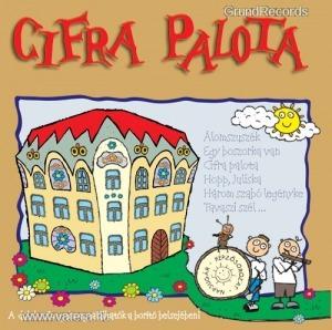 Gyereklemez: Cifra Palota (CD) - 1990 Ft - (meghosszabbítva: 2703497990) - Vatera.hu Kép