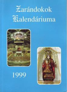 Zarándokok kalendáriuma 1999. (Katolikus hívek számára)