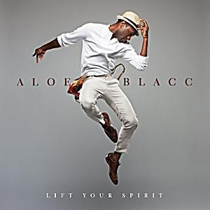 ALOE BLACC - Lift Your Spirit CD