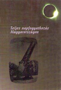 Teljes napfogyatkozás Magyarországon