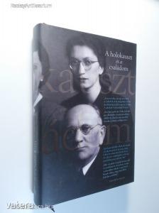 Kaszt Ádám (szerk.): A holokauszt és a családom (Újszerű) (*82)
