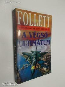 James Follett: A végső ultimátum (*83) - Vatera.hu Kép