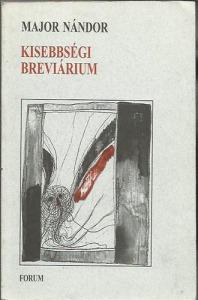 Major Nándor: Kisebbségi breviárium