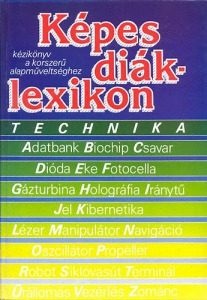 Képes diáklexikon - Technika