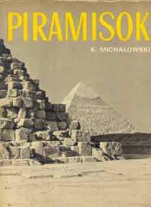 K. Michalowski: Piramisok