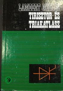 Lambert Miklós: Tirisztor- és triakatlasz