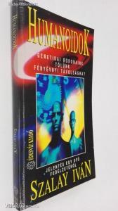 Szalay Iván: Humanoidok (*45)