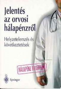 Jelentés az orvosi hálapénzről-Helyzetelemzés és következtetések