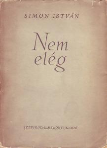 Simon István: Nem elég - Vatera.hu Kép