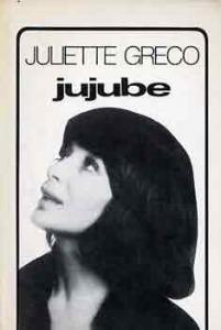 Juliette Greco: Jujube