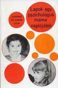 Lapok egy pszichológus mama naplójából