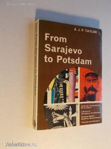 A. J. P. Taylor: From Sarajevo to Potsdam (*KYR*)