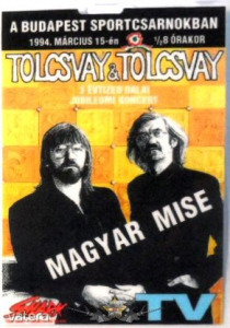 TOLCSVAY - MAGYAR MISE. TV. BP.SPORTCSARNOK. 1994.MÁRCIUS.15. Stage pass. - 2500 Ft Kép