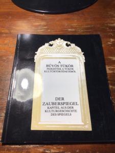A bűvös tükör - Fejezetek a tükör kultúrtörténetéből. 1993. Képeslap-mellékletekkel