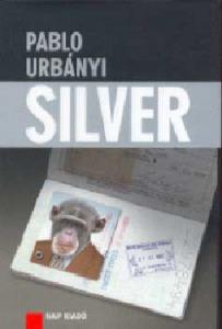 Pablo Urbanyi: Silver