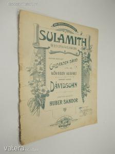 Dávidsohn - Huber Sándor: Sulamith / Héber opera 4 felvonásban (*83)