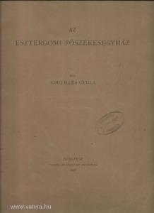 Edvi Illés: Az esztergomi főszékesegyház 1928