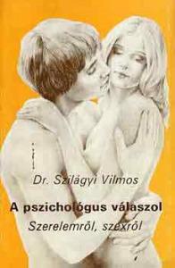 A pszichológus válaszol (szerelemről, szexről)