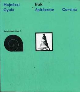 Hajnóczi Gyula: Irak építészete
