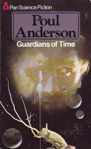 Poul Anderson: Guardians of time - 1000 Ft Kép