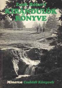 Zsolt Róbert: Kirándulók könyve