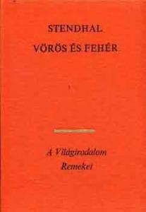 Stendhal: Vörös és fehér I-II.