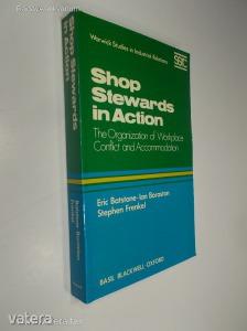 Eric Batstone, Ian Boraston, Stephen Frenkel: Shop Stewards in Action (*88)