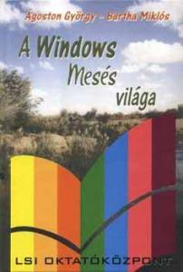 A Windows mesés világa