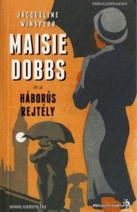 Jacqueline Winspear: Maisie Dobbs és a háborús rej - Vatera.hu Kép