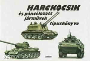 Poór István (szerk.): Harckocsik és páncélozott járművek típuskönyve