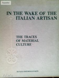 In the wake of the Italian Artistan