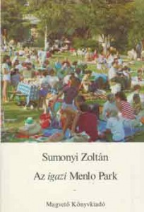 Sumonyi Zoltán: Az igazi Menlo Park