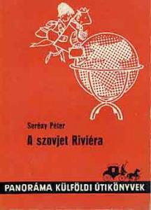 Serény Péter: A szovjet Riviéra - 590 Ft Kép