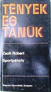 Zsolt Róbert: Sportpáholy