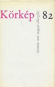 Körkép 82 (Harminc mai magyar elbeszélés)
