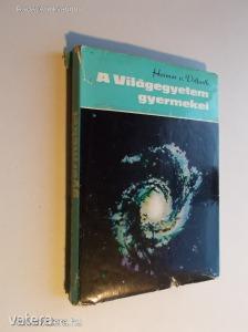 Hoimar v. Ditfurth: A Világegyetem gyermekei - Létezésünk története (*KYT)