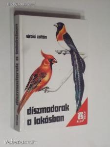 Siroki Zoltán: Díszmadarak a lakásban / 2., változaltan kiadás (*812)