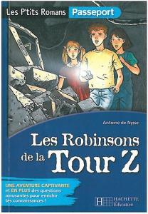 Antoine de Nysse: Les Robinsons de la Tour Z