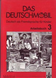 : Das deutschmobil 3. Arbeitsbuch