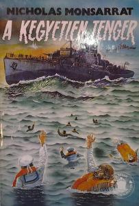 A kegyetlen tenger I. (töredék kötet)