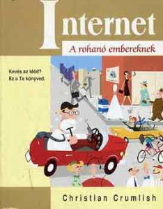 Christian Crumlish: Internet a rohanó embereknek