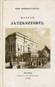 Magyar Játékszinrűl (reprint)